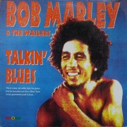 Bob Marley & The Wailers - Talkin' Blues, LP