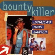 Bounty Killer - Jamaica's Most Wanted, LP