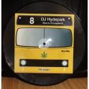 """DJ Hydepark - Bus Nr.8 (Legalisér), 10"""", Picture Disc"""