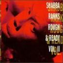 Shabba Ranks - Rough & Ready - Volume II, LP