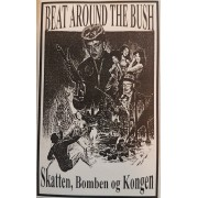 Beat Around The Bush - Skatten, Bomben Og Kongen, Cassette
