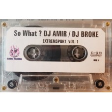 So What Featuring Dj Amir & Dj Broke - Extremsport Volume 1, Cassette