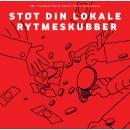 Various - Støt Din Lokale Rytmeskubber, 2xLP (Forudbestilling: Ude 20. okt.)
