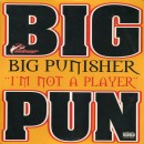 Big Punisher - I'm Not A Player, 12""