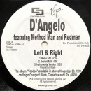 "D'Angelo Featuring Method Man And Redman - Left & Right, 12"", Promo"