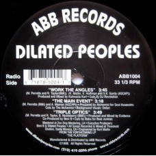 """Dilated Peoples - Work The Angles / The Main Event / Triple Optics, 12"""", Reissue"""