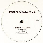 "Edo G & Pete Rock - Shed A Tear, 12"""