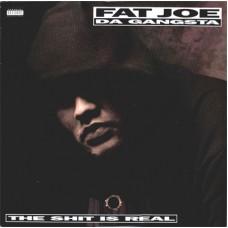 """Fat Joe Da Gangsta - The Shit Is Real, 12"""""""