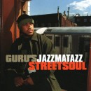Guru - Jazzmatazz (Streetsoul), 2xLP