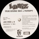 "Luniz Featuring Tha Dogg Pound - Jus Mee & U (Soopafly ""G"" Mix), 12"", Promo"