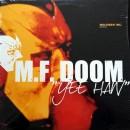 """M.F. Doom - Yee Haw, 12"""""""
