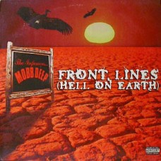Mobb Deep - Front Lines (Hell On Earth), 12""