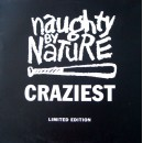 Naughty By Nature - Craziest, 12""
