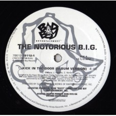 """Notorious B.I.G. - Kick In The Door, 12"""""""