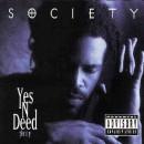 Society - Yes 'N' Deed, LP