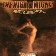 The High & Mighty - Home Field Advantage, 2xLP