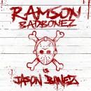 Ramson Badbonez - Jason Bonez, LP