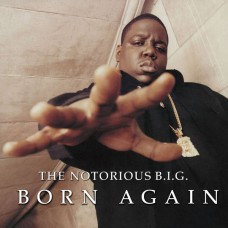 The Notorious B.I.G. - Born Again, 2xLP, Reissue