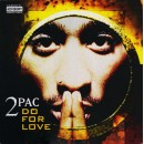 2Pac - Do For Love, 12""