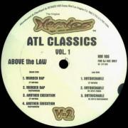 """Above The Law - ATL Classics Vol. 1, 12"""""""