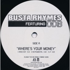 """Busta Rhymes Featuring ODB - Where's Your Money, 12"""", Promo"""