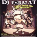 DJ Format Feat. Abdominal - Vicious Battle Raps / Ill Culinary Behaviour (Remixes), 12""