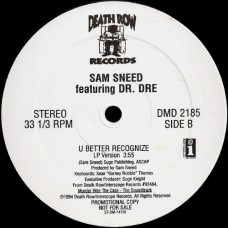 "Dr. Dre & Ice Cube / Sam Sneed - Natural Born Killaz / U Better Recognize, 12"", Promo"
