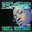 E-40 - Things'll Never Change, 12""