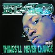 "E-40 - Things'll Never Change, 12"""