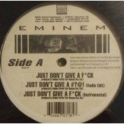 """Eminem - Just Don't Give A F*ck, 12"""""""
