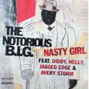 "Notorious B.I.G. - Nasty Girl, 12"", Promo"