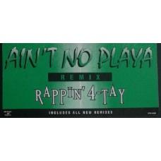 "Rappin' 4-Tay - Ain't No Playa (Remix), 12"", Promo"