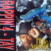 """Rappin' 4-Tay - I'll Be Around, 12"""""""
