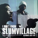 Slum Village - I Don't Know / Eyes Up, 12""