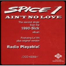 """Spice 1 - Ain't No Love, 12"""", Promo"""