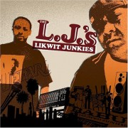 The Likwit Junkies - The L.J.'s, 2xLP