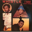 Whistle - I Am, 12""