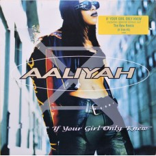 Aaliyah - If Your Girl Only Knew, 12""