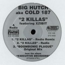 Big Hutch aka Cold 187um - 2 Killas, 12""
