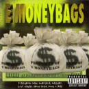 E Moneybags - In E Moneybags We Trust, LP