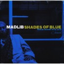 Madlib - Shades Of Blue (Madlib Invades Blue Note), 2xLP, Repress