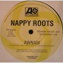 "Nappy Roots - Awnaw, 12"", Promo"