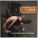Nefertiti - L.I.F.E. - (Living In Fear Of Extinction), LP