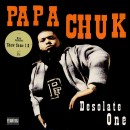 Papa Chuk - Desolate One, 12""