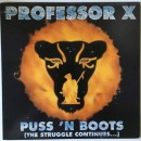 Professor X - Puss 'N Boots (The Struggle Continues...), LP