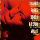 Shabba Ranks - Rough & Ready - Volume II, LP