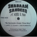 Shabaam Sahdeeq Ft. Kool G. Rap - No Surrender (Remixes), 12""