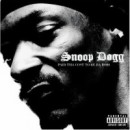 Snoop Dogg - Paid Tha Cost To Be Da Bo$$, 3xLP