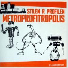"""Stilen R Profilen - Metroprofitropolis, 12"""", EP"""