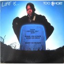 Too $hort - Life Is...Too $hort, LP, Repress